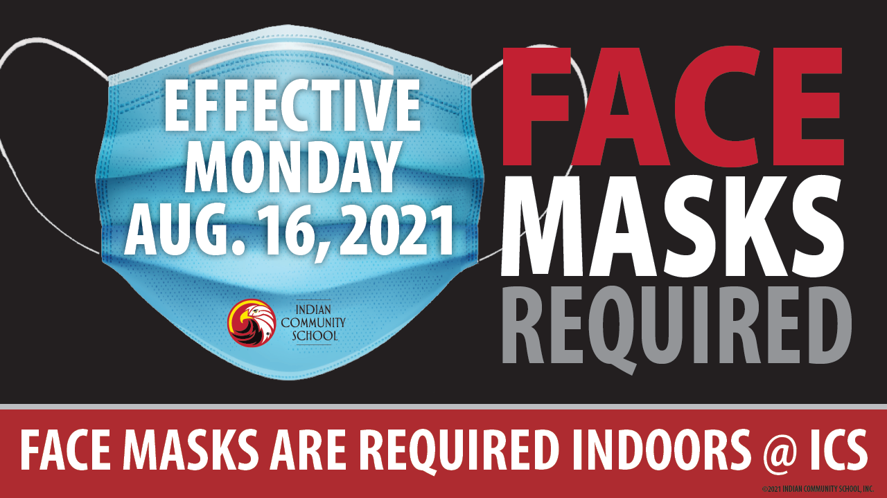 Masks required effective August 16, 2021